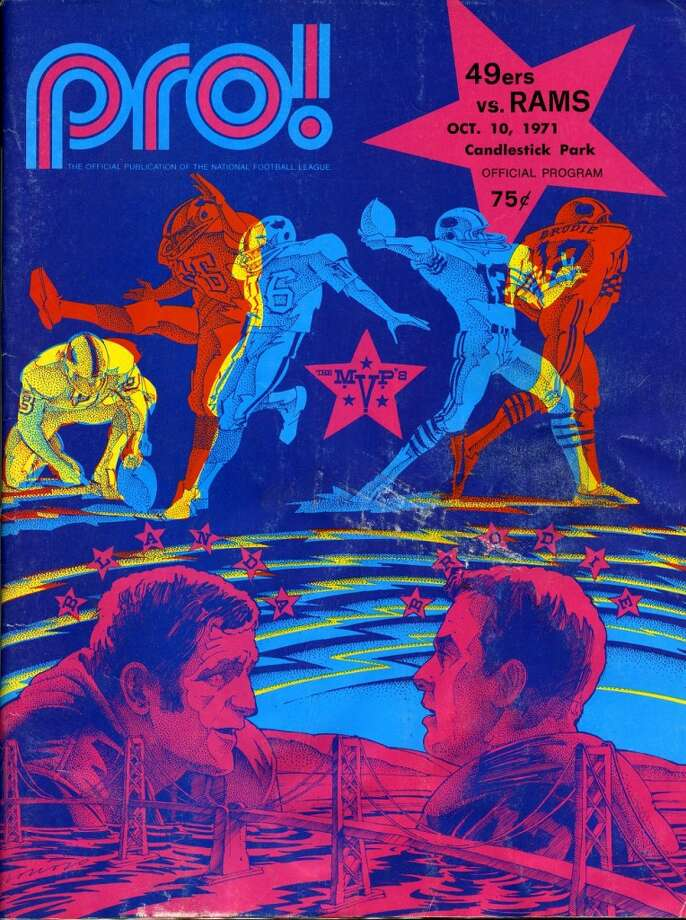 The cover of the Oct. 10, 1971 program for the 49ers -- covering the team's first Candlestick Park home game. Whoever designed this was clearly a prog rock fan. Hope someone brought a black light to the 'Stick. Photo: Pro! Magazine/Figone Family Collection