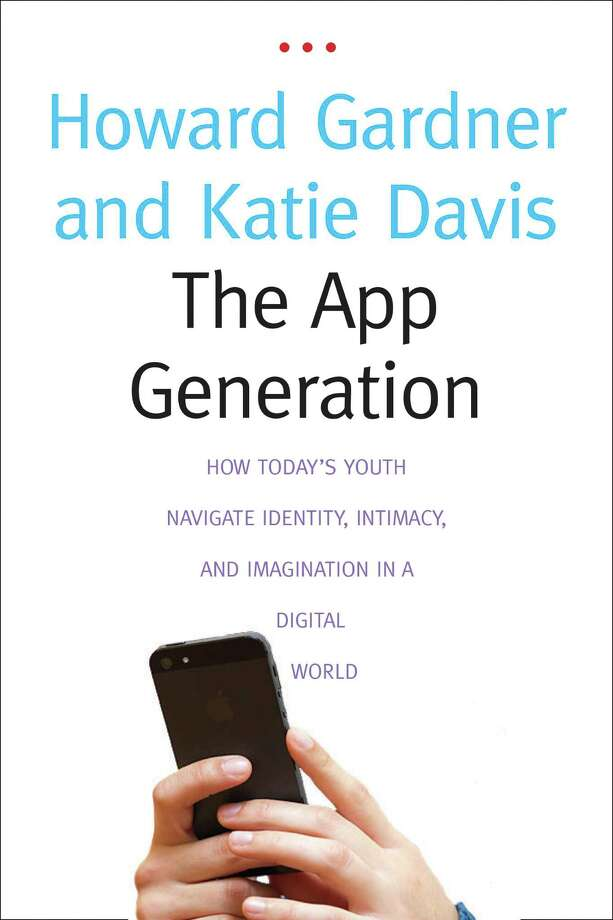 """The App Generation"" by Howard Gardner and Katie Davis Photo: Xx"