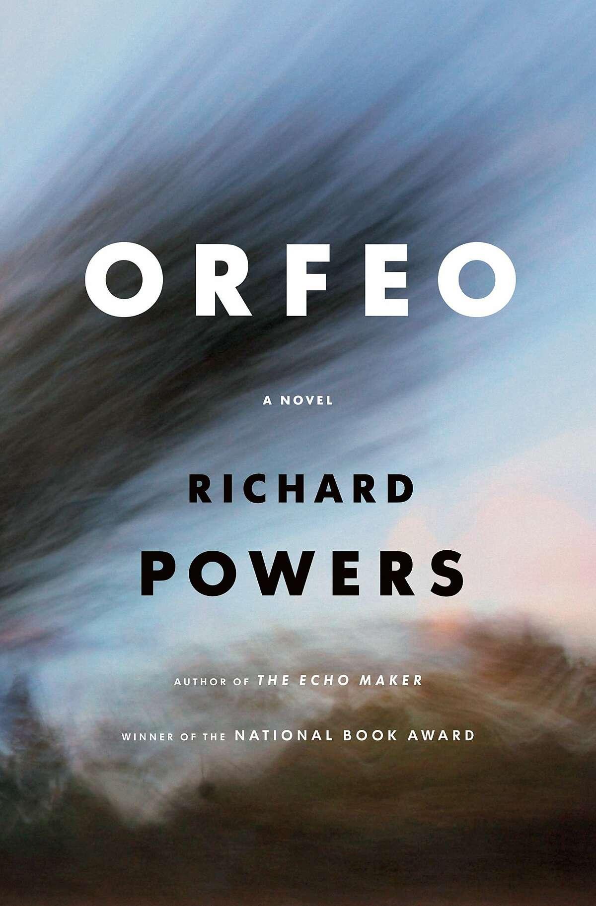 Orfeo, by Richard Powers