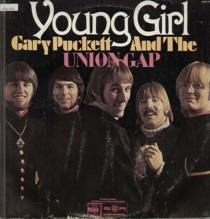 """Gary Puckett & the Union GapSample gross lyric: """"With all the charms of a woman you've kept the secret of your youth. You led me to believe You're old enough to give me love."""" From """"Young Girl"""""""