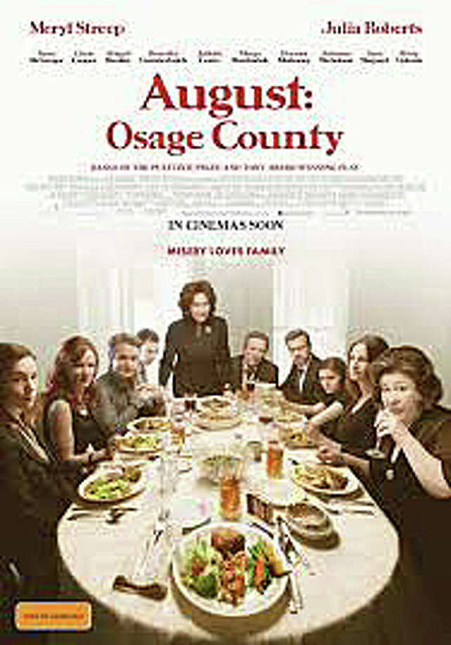 "Meryl Street and Julia Roberts star in the film adaptation of the play, ""August: Osage County."" Photo: Contributed Photo / Westport News contributed"