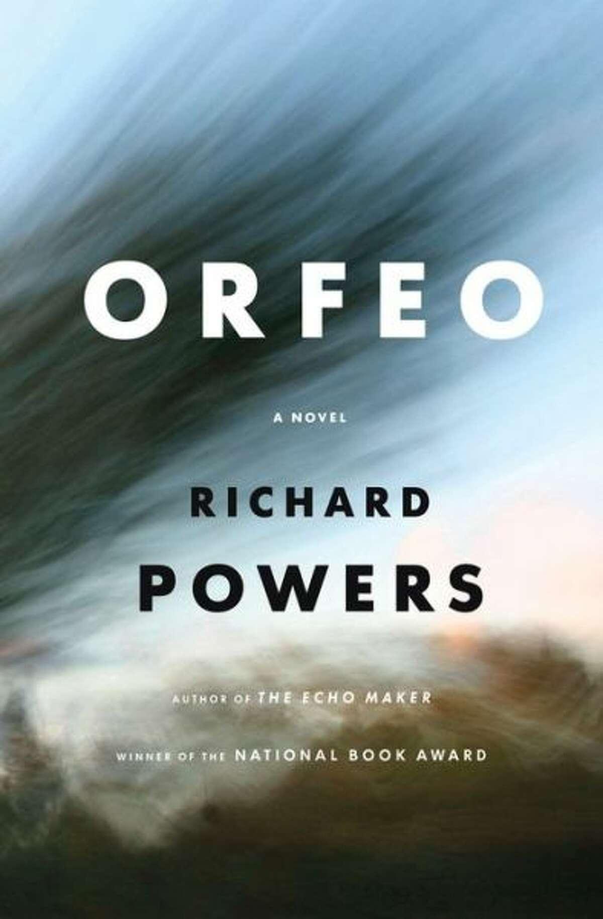 """Orfeo"" by Richard Powers"