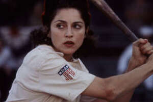 Madonna went to bat as Mae in  A League of Their Own , about a girls baseball league. (1992).