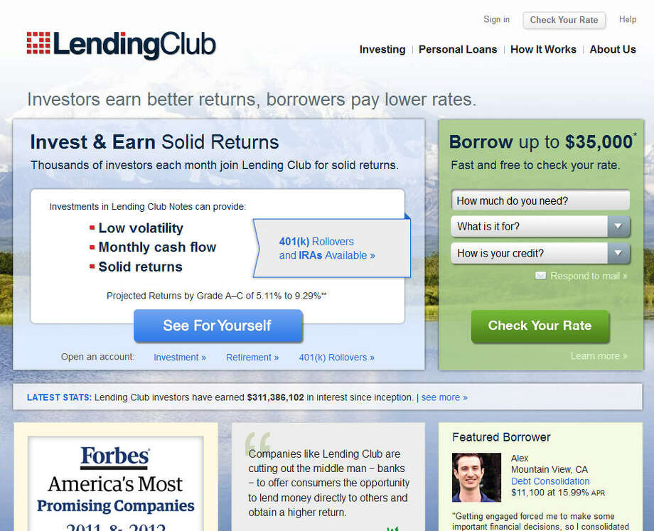 Lending ClubThe website acts as a service for individuals to loan money to one another. It charges borrowers a fee of 1-5 percent and allows investors to spread their money across a variety of persons.Headquarters: San FranciscoWebsiteSource: Forbes