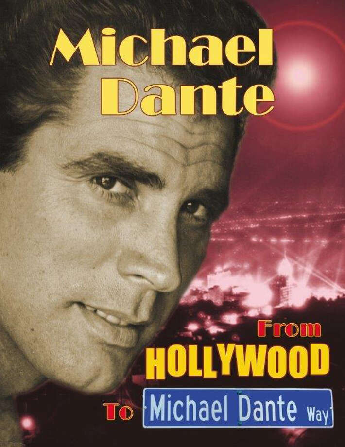 "Stamford native Michael Dante recalls nearly 60 years of acting in Hollywood in his new memoir/scrapbook ""From Hollywood to Michael Dante Way."" In 2011, the City of Stamford renamed a portion of Prospect St. in honor of the performer. Photo: Contributed Photo / Connecticut Post Contributed"