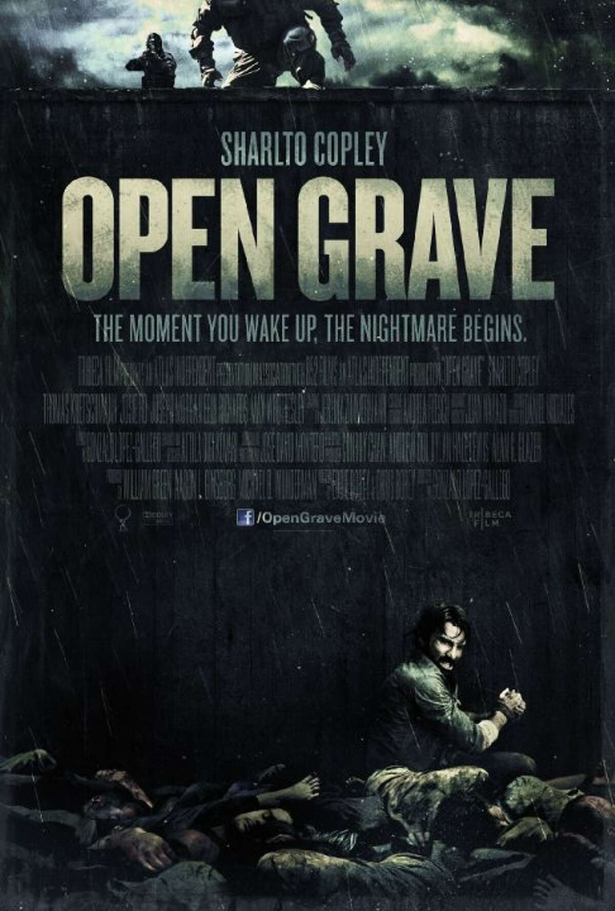 Open Grave Starring: Sharlto Copley, Joseph Morgan, Thomas Kretschmann Release date: Jan. 3 A man (Sharlto Copley, DISTRICT 9, ELYSIUM) wakes up in a pit of dead bodies with no memory of who he is or how he got there. Fleeing the scene, he breaks into a nearby house and is met at gunpoint by a group of terrified strangers, all suffering from memory loss. Suspicion gives way to violence as the group starts to piece together clues about their identities, but when they uncover a threat that's more vicious -- and hungry -- than each other, they are forced to figure out what brought them all together -- before it's too late.