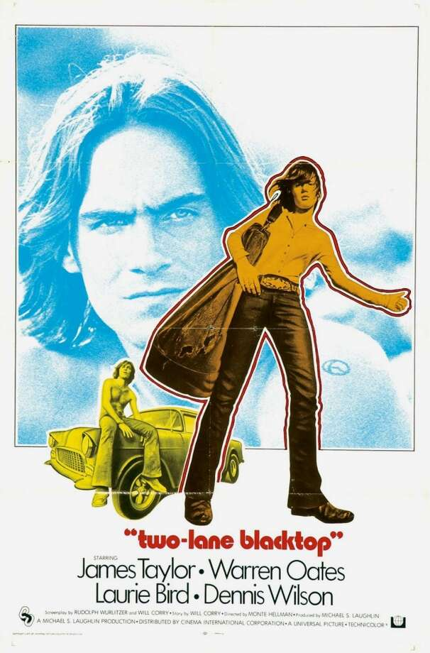 "James Taylor's hippie film ""Two Lane Blacktop"" is a must-see, at least for the period feel."