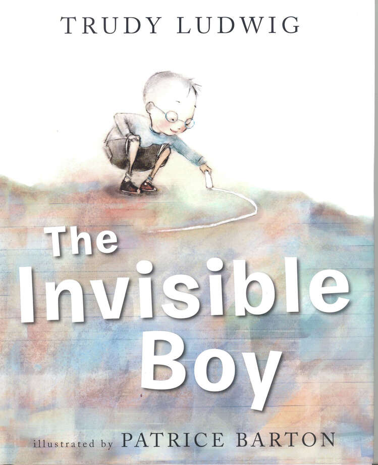 The Invisible Boy by Trudy Ludwig. Illustrated by Patrice barton. Photo: Contributed Photo / The News-Times Contributed