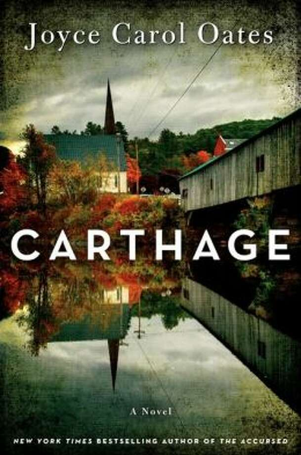 """Carthage"" by Joyce Carol Oates Photo: Xx"