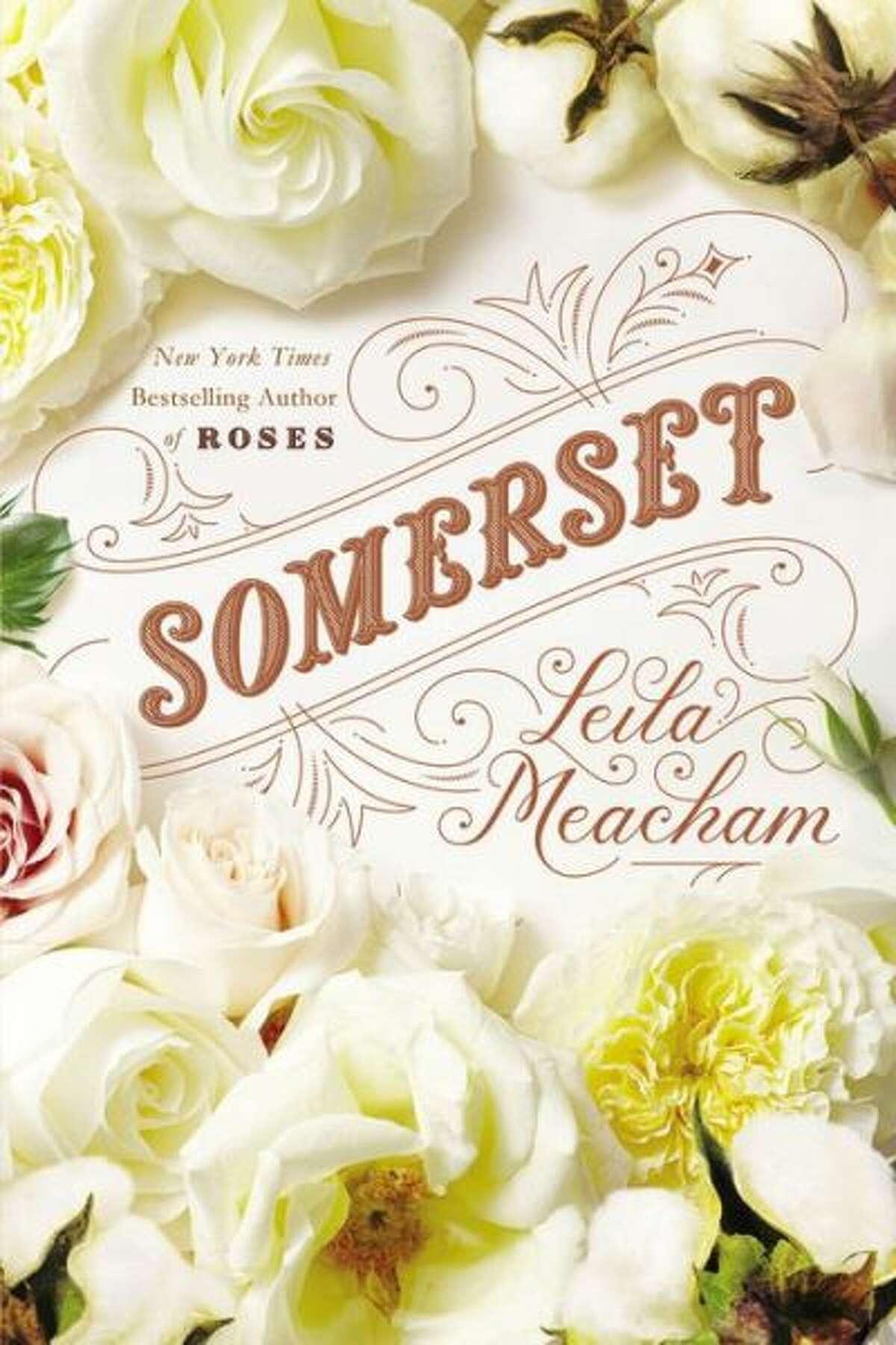 """Somerset"" by Leila Meacham"