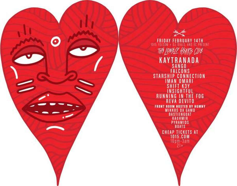 The Lonely Hearts Club featuring Kaytranda:1015 hosts a late-night Valentine's Day dance party. Bring some friends and dance your V-Day blues away (who knows who you'll meet …). Features 21-year-old Canadian DJ Kaytranada, plus hip-hop producer Sango and Falcon. 10 p.m.-3 a.m. Friday at 1015 Folsom St., S.F. Get the details here. Photo: Www.1015.com