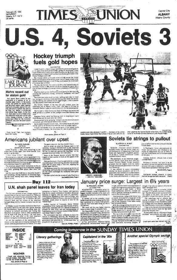Front page of the fron page of the Times Union for Saturday, Feb. 23, 1980 the morning after the U.S. Olympic hockey team defeated the Soviet Union in hockey at the Winter Olympics in Lake Placid that year  The U.S. team went on to win the gold by defeating Sweden. Photo: TU