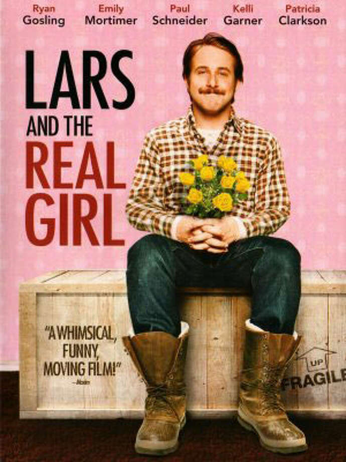 Lars And The Real Girl Adorably delusional Lars treats a blow-up sex doll as his girlfriend.