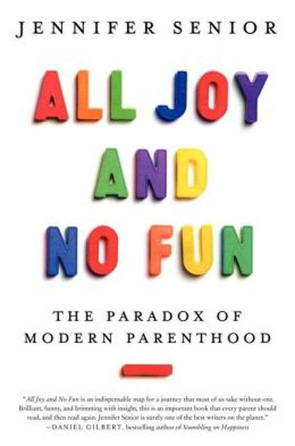"""All Joy and No Fun"" by Jennifer Senior Photo: Xx"