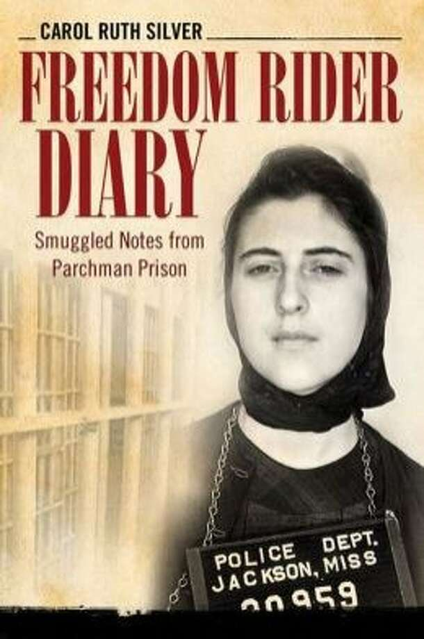 Freedom Rider Diary: Smuggled Notes From Parchman Prison, by Carol Ruth Silver Photo: University Press Of Mississippi