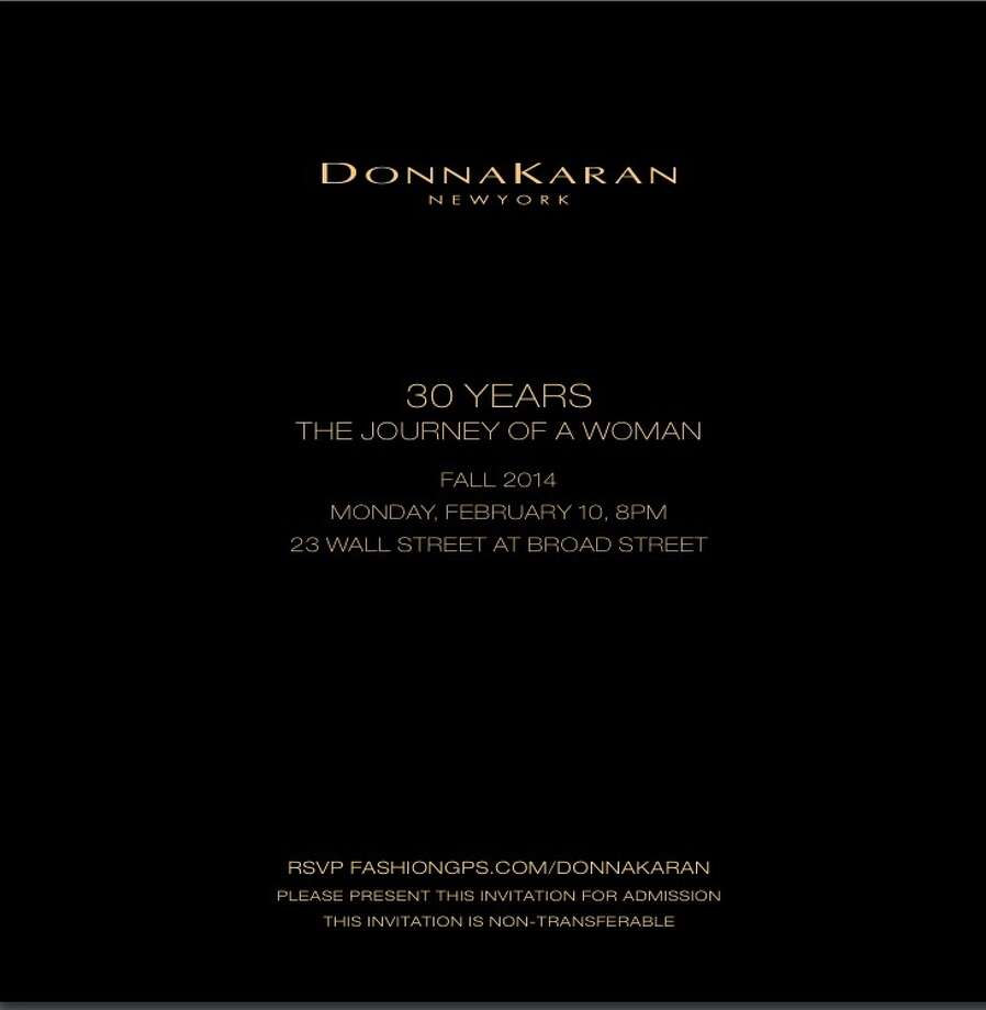 The invitation: Donna Karan at 30, in the signature font that graces the designer's labels and boutiques.