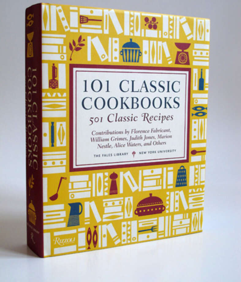 101 Classic Cookbooks: 501 Classic Recipes,  by The Fales Library Photo: Courtesy