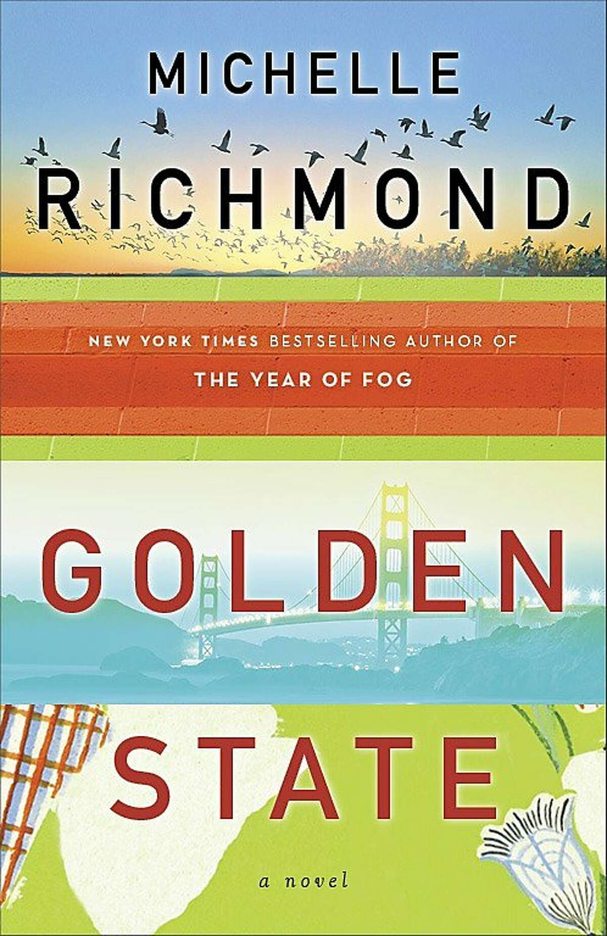 Golden State, by Michelle Richmond
