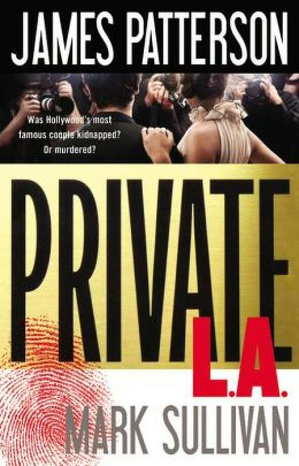 """Private L.A."" by James Patterson Photo: Xx"