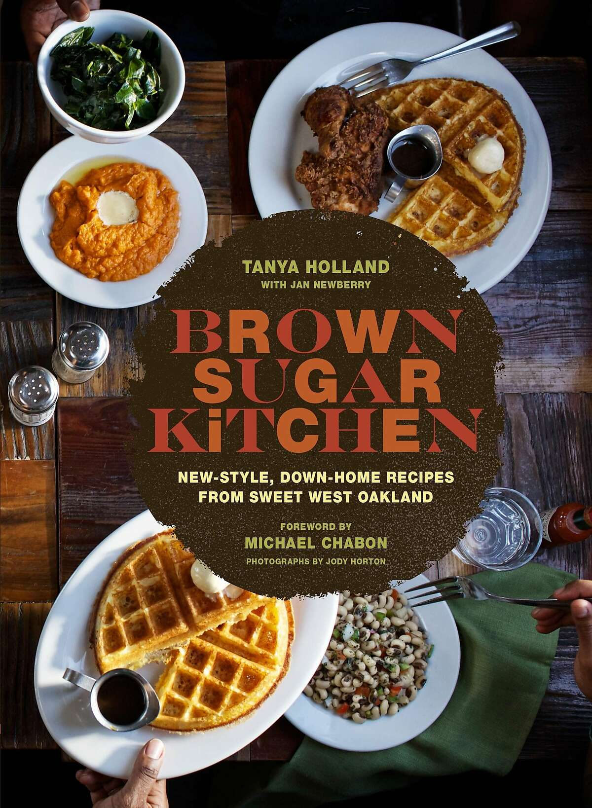 Brown Sugar Kitchen chef Tanya Holland's second book, based on stories and recipes from her award-winning restaurant, comes out Sept. 9, 2014.
