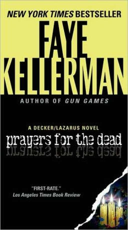 Connecticut -    'Prayers for The Dead: A Decker/Lazarus Novel' by Faye Kellerman (Photo: Barnes and Noble)