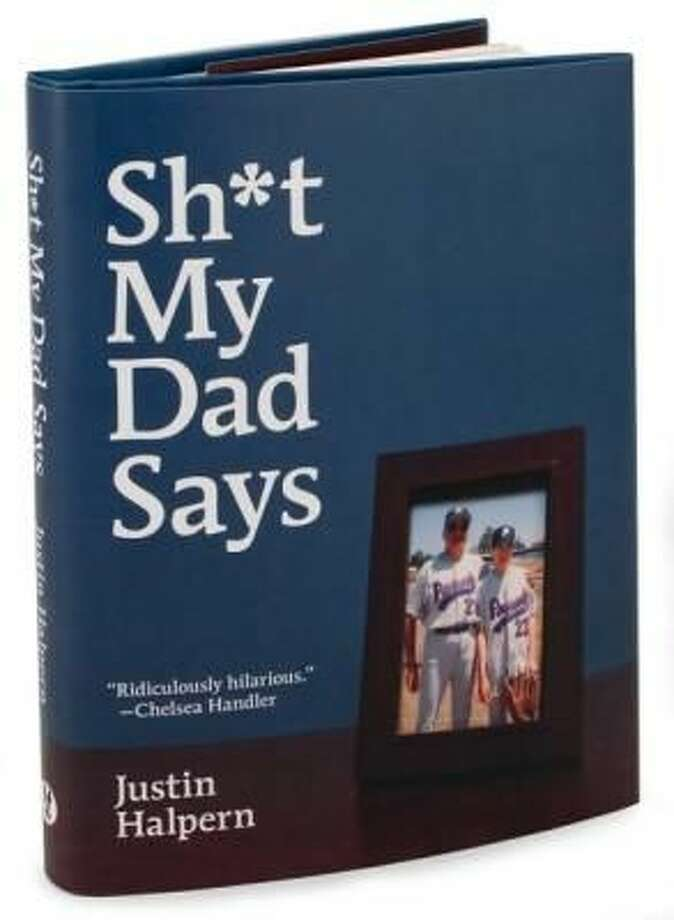 Arizona is still laughing at 2010's 'Sh*t My Dad Says'   by Justin Halpern