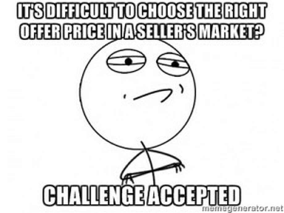Step 10: Determine your offer price.Your realtor can help you figure out a fair number.Source: Market Leader