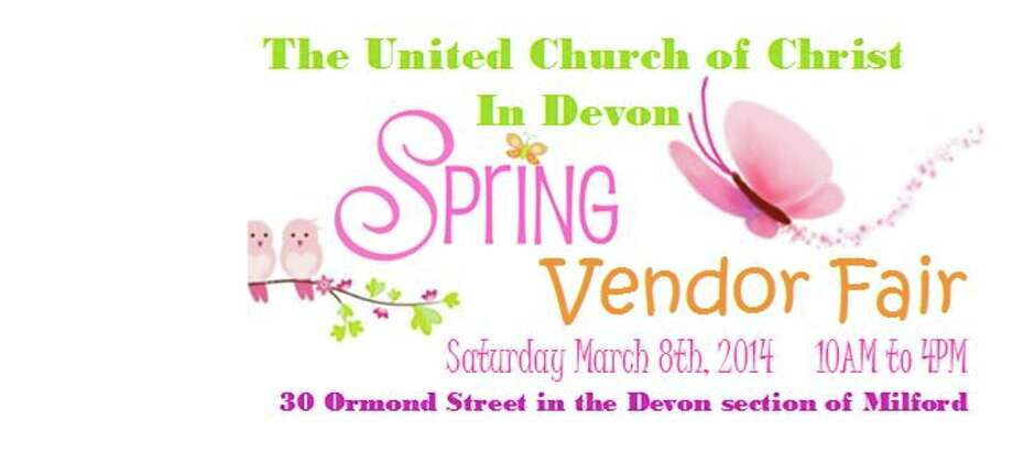 Quarterly Vendor Fair, at United Church of Christ, 30 Ormond St., Devon on Saturday, March 8, 10 a.m.-4 p.m. facebook.com/Quarterly.Vendor.Fair.In.Devon.