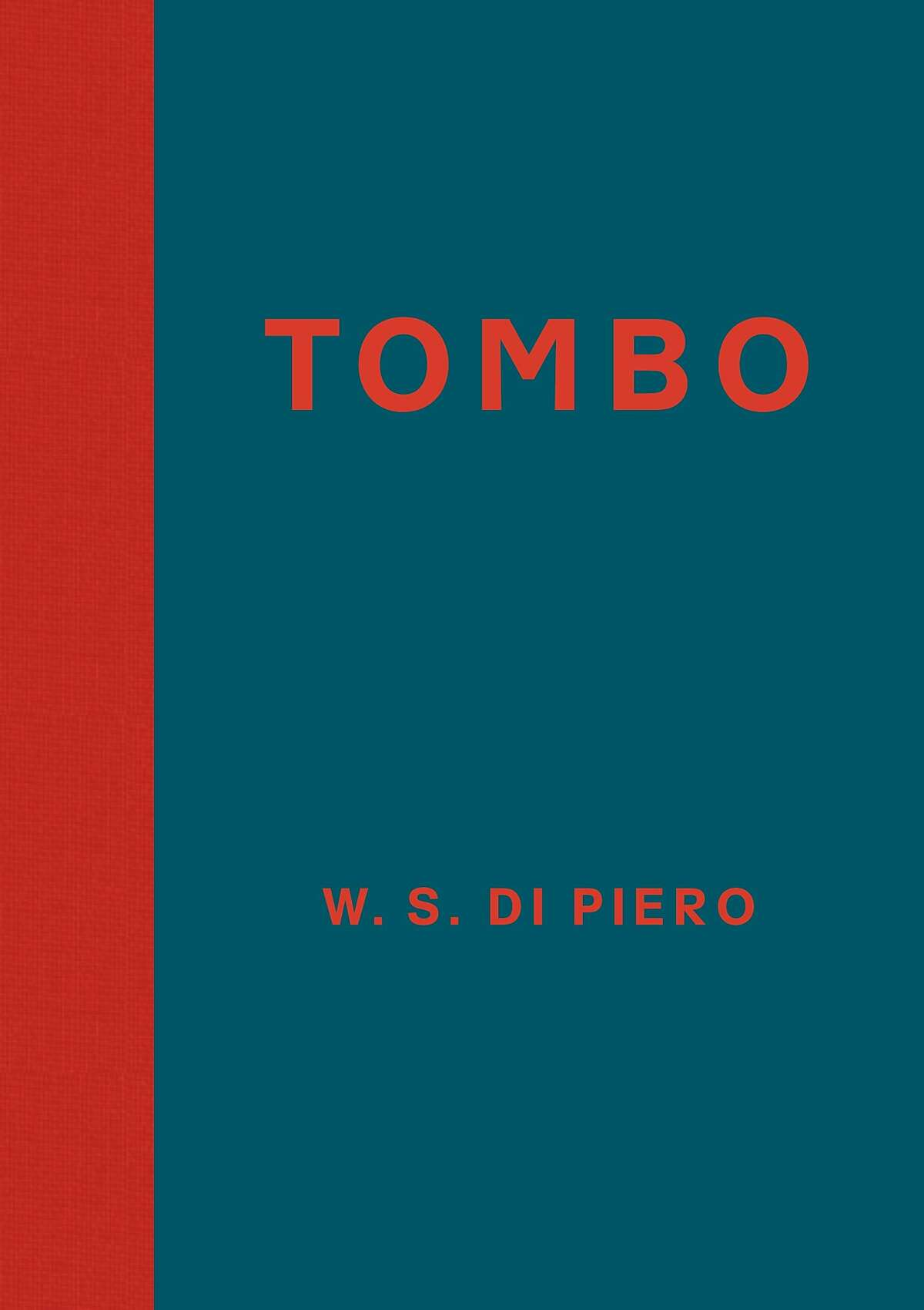 Tombo, by W.S. Di Piero