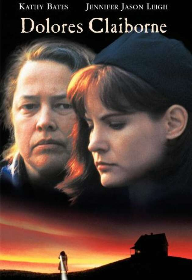 "82% Fresh: Dolores Claiborne, 1995 - Kathy Bates and Jennifer Jason Leigh star as a mother and daughter with a troubled relationship, with a murderous past in ""Dolores Claiborne."""