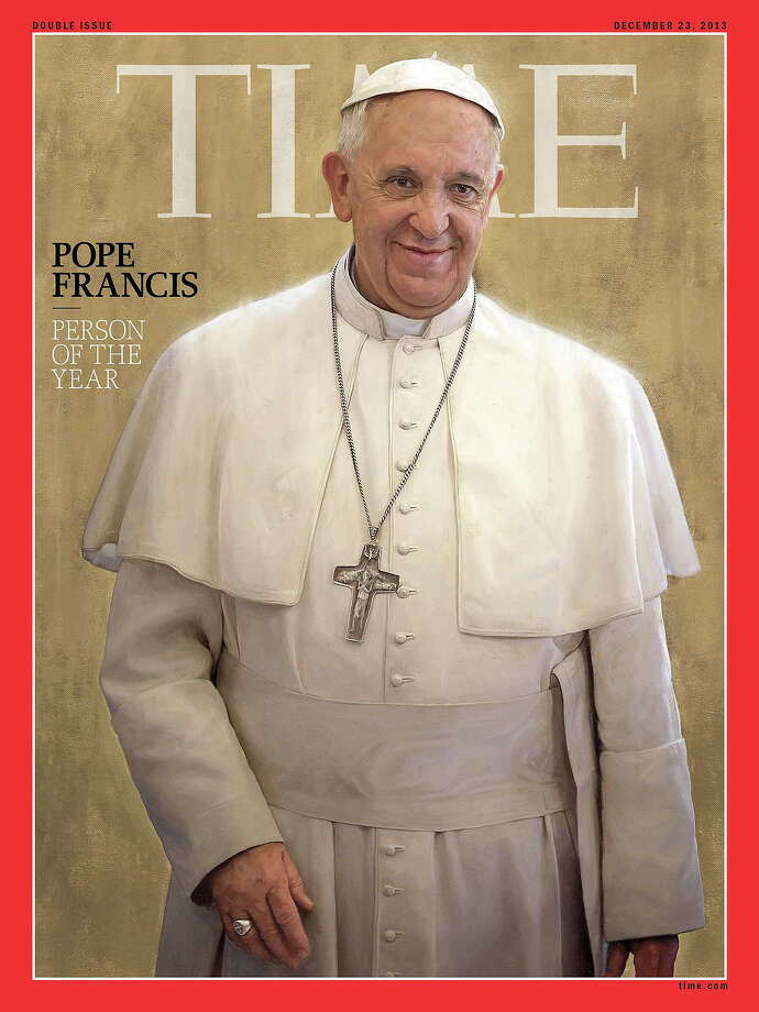 Pope Francis, Time magazine's 2013 Person of the Year, is seen an undated photo of the magazine cover provided by Time, Wednesday, Dec. 11, 2013. Time said the Catholic church's new leader has changed the perception of his organization in an extraordinary way in a short time. Photo: Uncredited, ASSOCIATED PRESS / AP2013