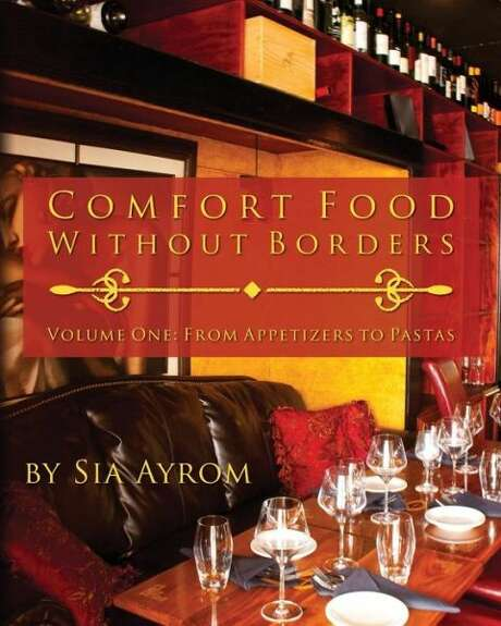 """""""Comfort Food Without Borders,"""" by chef Sia Ayrom Photo: Xx"""