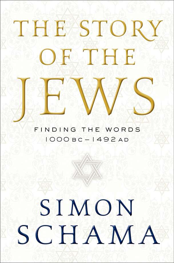 """The Story of the Jews: Finding the Words (1000 BC - 1492 AD),"" by Simon Schama Photo: Ecco"