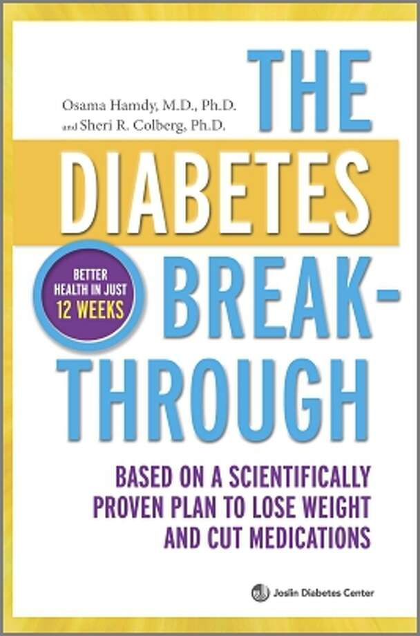 The Diabetes Breakthrough,  by Osama Hamdy and Sheri R. Colberg (Harlequin; $25.95; 323 pp.) Photo: Book Cover