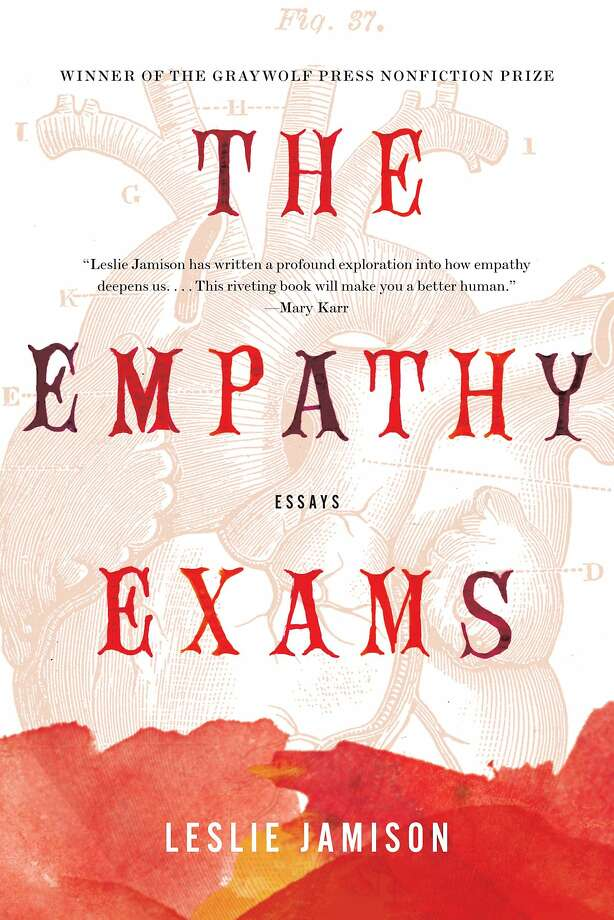 The Empathy Exams: Essays, by Leslie Jamison Photo: Graywolf Press