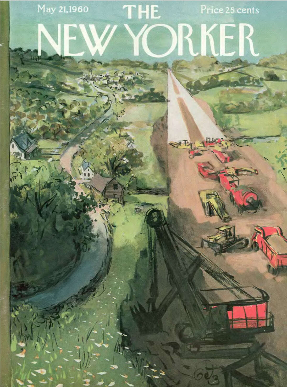 Above is a New Yorker cover by Arthur Getz from May 1960 of construction of Interstate 95 in the Westport area. The exhibit of magazine covers at the Westport Historical Society has been extended through July 5.