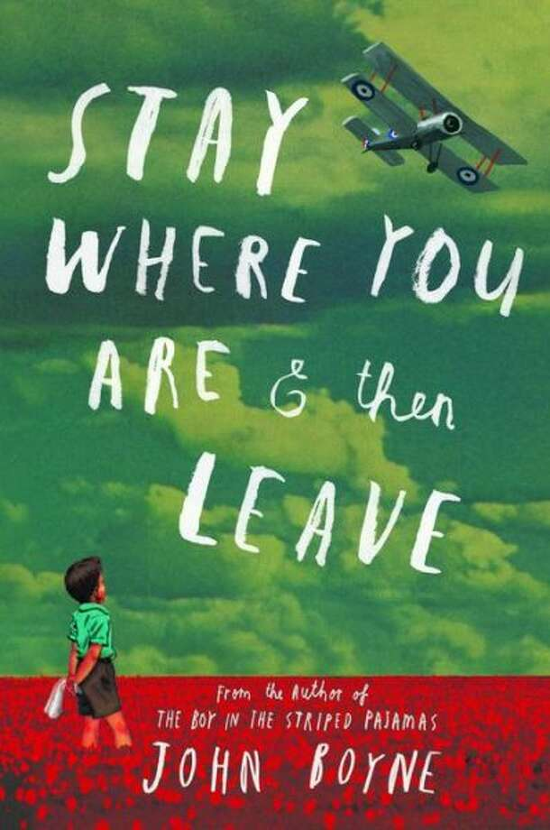 """stay Where You are Then Leave"" by John Boyne Photo: Xx"