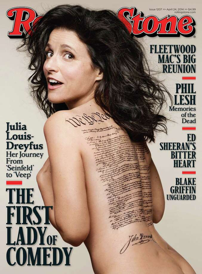 """This undated photo released by Rolling Stone shows the cover of the April 24, 2014 issue of Rolling Stone magazine featuring actress Julia Louis-Dreyfus, photographed by Mark Seliger for Rolling Stone. The cover image features the """"Veep"""" star nude with a tattoo of the U.S. Constitution signed by John Hancock across her bare back. The problem is Hancock signed the Declaration of Independence, not the Constitution. Photo: Mark Seliger For Rolling Stone, AP  / AP2014"""