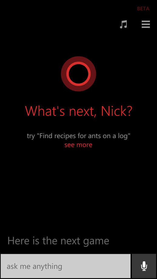 "This screen shot shows a command prompt from Cortana, Windows phone software's virtual assistant. With Cortana, Windows catches up with Apple's iOS and Google's Android in a major way. Microsoft takes some of the best parts of Apple's and Google's virtual assistants and adds a few useful tools of its own. The result is Cortana, named after an artificial-intelligence character in Microsoft's ""Halo"" video games. (AP Photo) Photo: Associated Press / Associated Press contributed"
