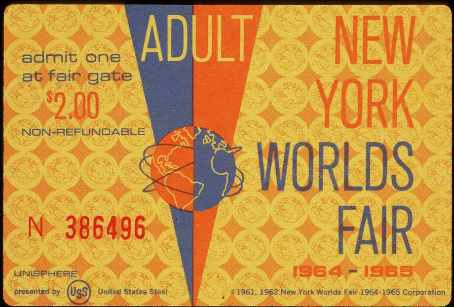 One non-refundable adult ticket to the New York World's Fair, which ran in 1964 and 1965. Photo: Blank Archives, Getty Images / 2005 Getty Images