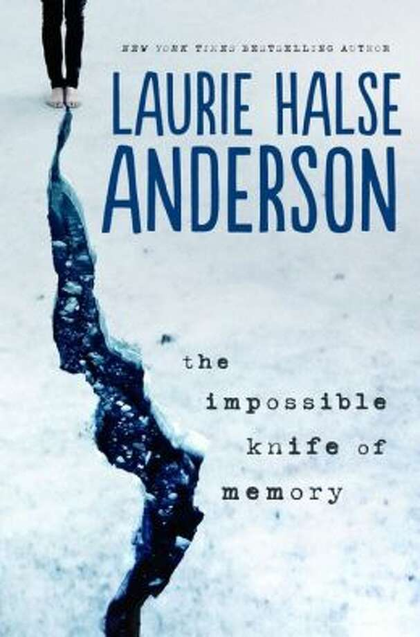 """The Impossible Knife of Memory"" by Laurie Halse Anderson Photo: Xx"