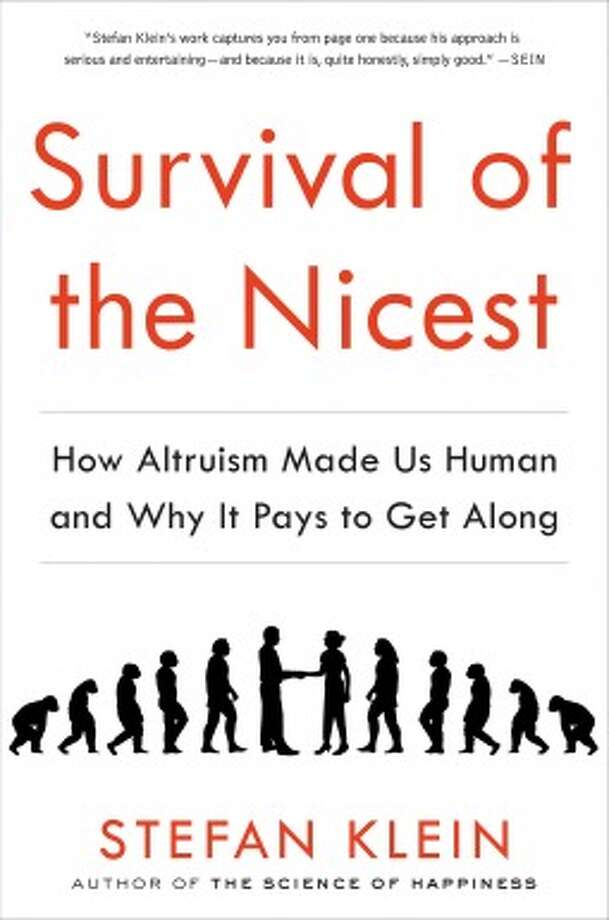 "That old baseball axiom is wrong, Stefan Klein argues: Nice guys don't finish last. Klein makes his case in ""Survival of the Nicest: How Altruism Made Us Human and Why it Pays to Get Along."" ("