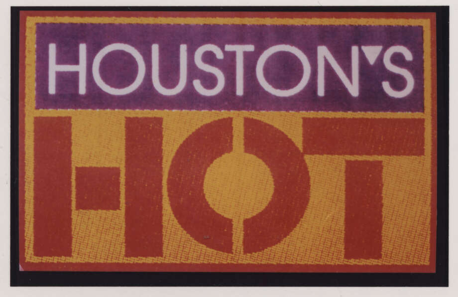 """""""Houston's Hot""""  -  A marketing campaign developed around the 1990 Economic Summit. / chronicle file"""