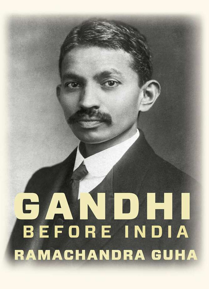 """Gandhi Before India,"" by Ramachandra Guha Photo: Knopf"