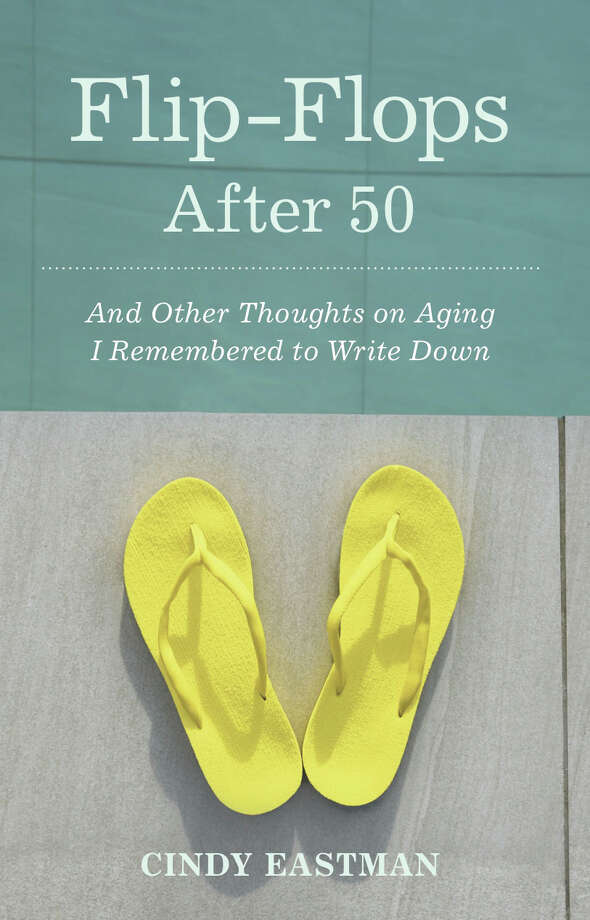 Cindy EastmanâÄôs book takes a humorous look at turning 50. Photo: Contributed Photo / The News-Times Contributed