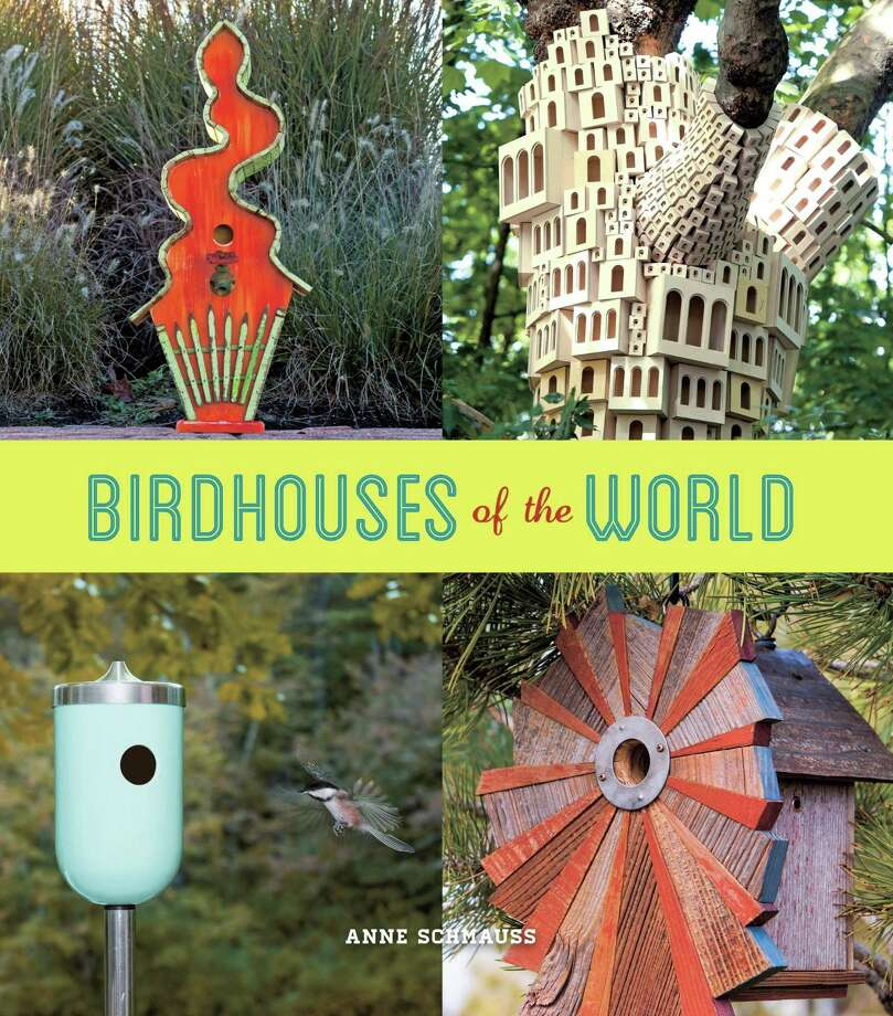 "Anne Schmauss, author and co-owner of the store Wild Birds Unlimited in Santa Fe, N.M., says she has sold thousands of birdhouses and has seen firsthand the fascination they hold.For her new book, ""Birdhouses of the World"" (Stewart, Tabori & Chang, $22.50), Schmauss searched the world to showcase the ""coolest"" birdhouses and tell their stories. (Los Angeles Times/MCT) Photo: Handout, HO / Los Angeles Times"