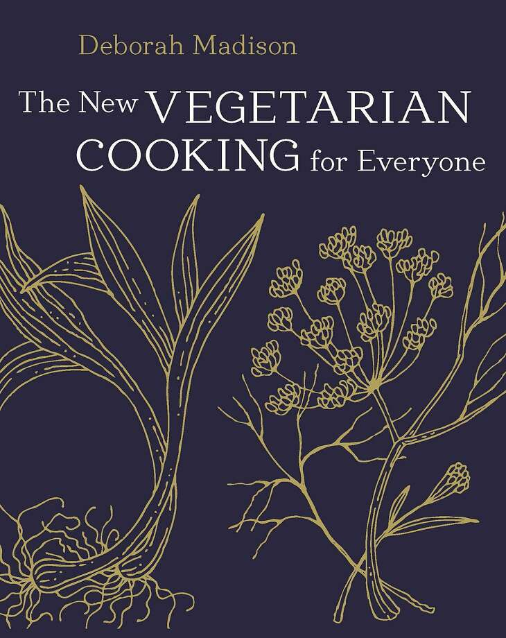"""The New Vegetarian Cooking for Everyone,"" by Deborah Madison Photo: Ten Speed Press"