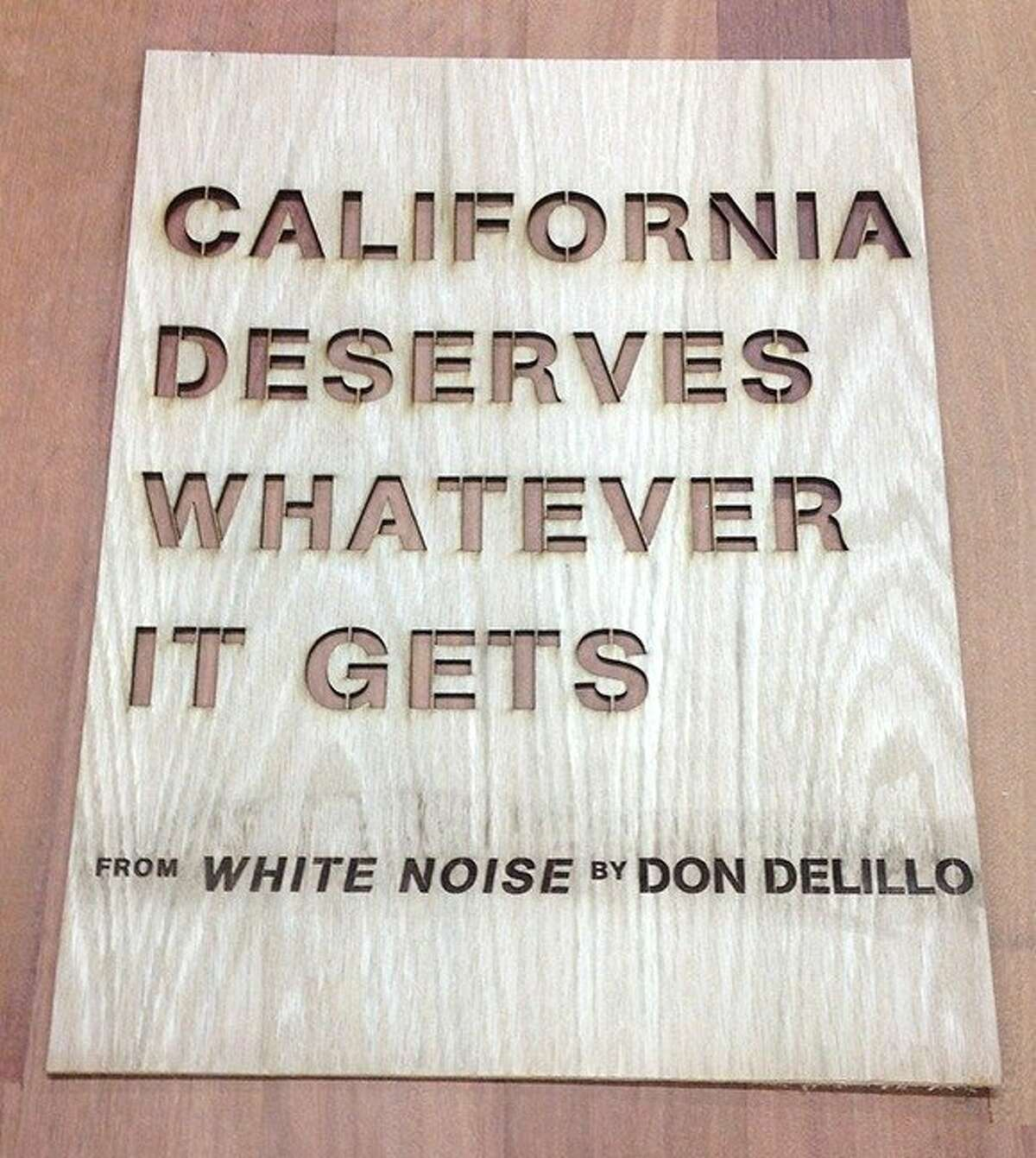 A stencil by Don DeLillo promotes the inaugural California Bookstore Day, where participating stores will sell unique items.