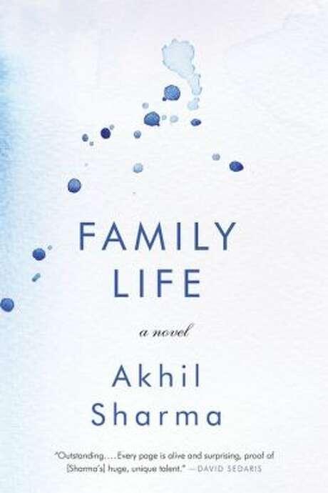 """Family Life: A Novle,"" by Akhil Sharma Photo: Xx"