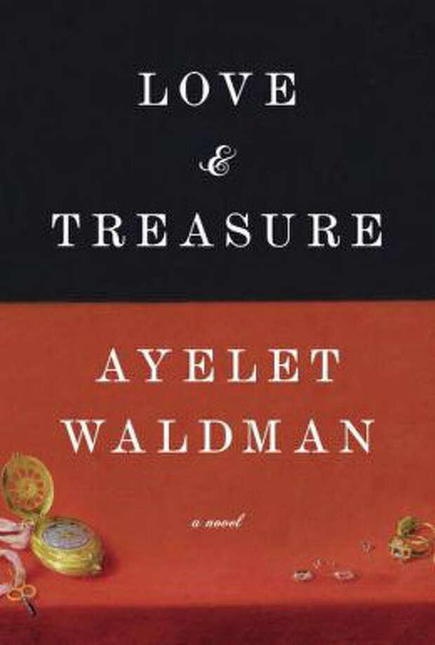 """Love & Treasure"" by Ayelet Waldman Photo: Cover"